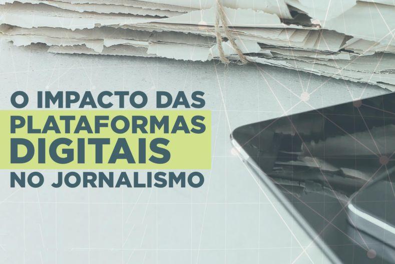 Livro avalia o impacto das plataformas digitais no jornalismo